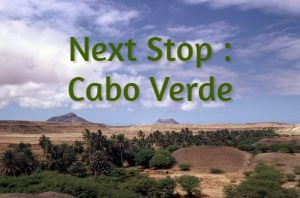 Next Stop : Cabo Verde