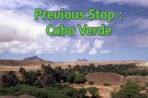 Previous Stop : Cabo Verde