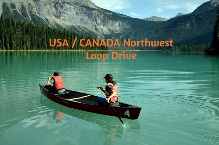 USA / CANADA Northwest Loop Drive