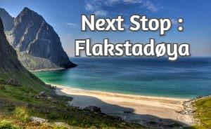 Next Stop : Flakstadøya