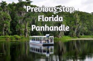 Previous stop Florida Panhandle