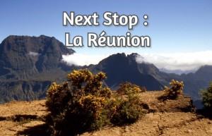 Next Stop : La Réunion