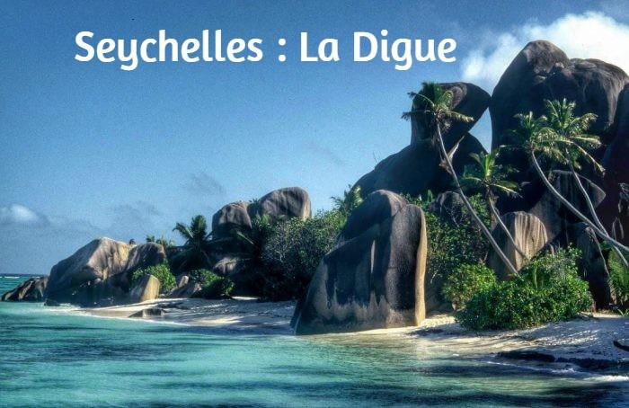 Seychelles : La Digue