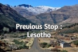 Previous Stop : Lesotho