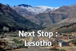 Next Stop : Lesotho