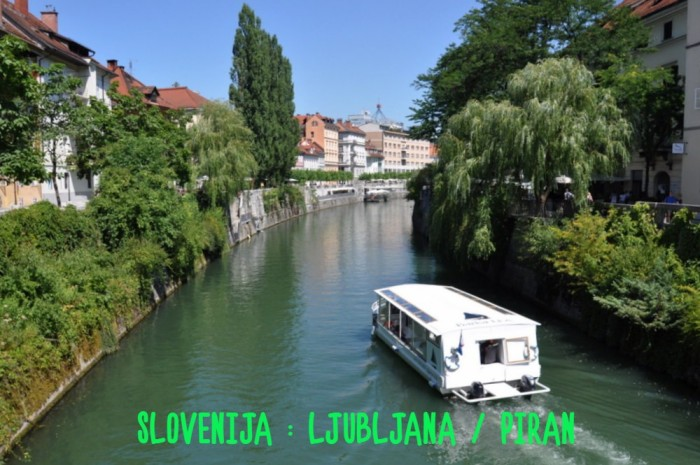 SLOVENIJA : LJUBLJANA / PIRAN