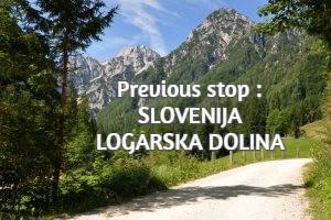 Previous stop : SLOVENIJA : LOGARSKA DOLINA