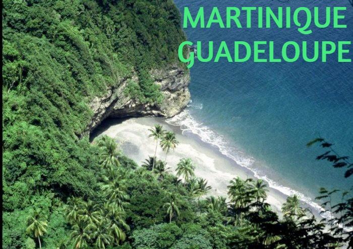 MARTINIQUE / GUADELOUPE
