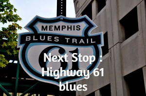 Next Stop : Highway 61 blues