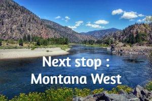 Next stop : Montana West