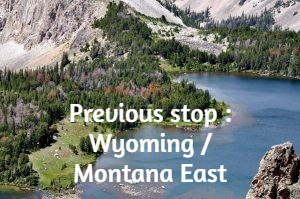 Previous stop : Wyoming / Montana East