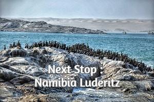 Next Stop : Namibia : Luderitz