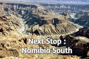 Next Stop : Namibia South