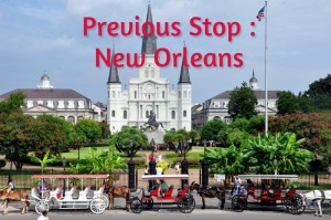 Previous Stop : New Orleans