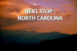 NEXT STOP : NORTH CAROLINA