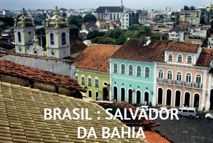 BRASIL : SALVADOR DA BAHIA