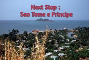 Next Stop : Sao Tome e Principe