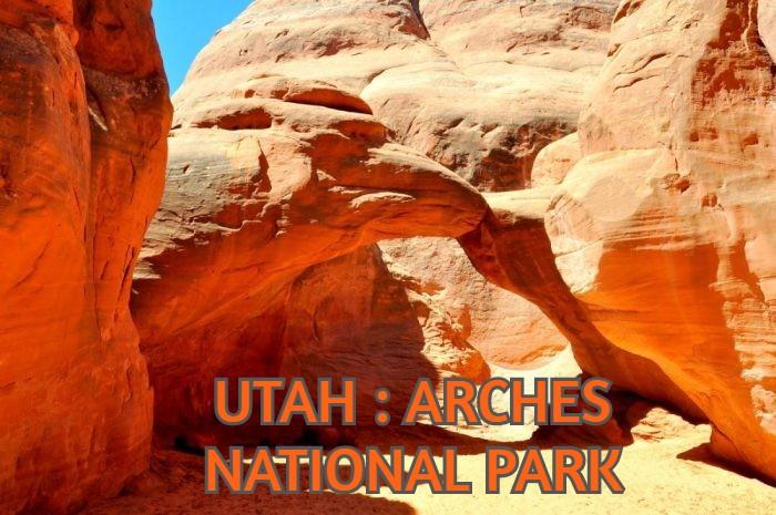 UTAH : ARCHES NATIONAL PARK
