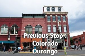 Previous Stop : Colorado Durango
