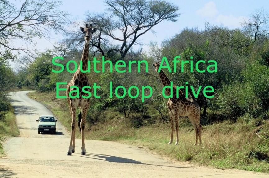 Southern Africa East Loop Drive